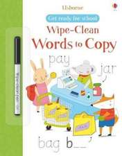 Get Ready for School Wipe-Clean Words to Copy