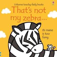 Thats Not My Zebra