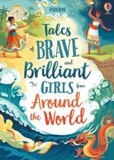 TALES OF BRAVE AND BRILLIANT GIRLS FROM