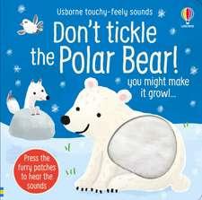 Don't Tickle the Polar Bear!