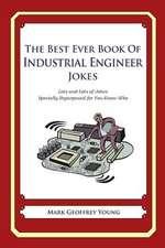 The Best Ever Book of Industrial Engineer Jokes