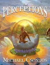 The Perceptions of Michael Csontos
