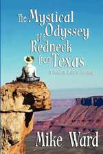 The Mystical Odyssey of a Redneck from Texas