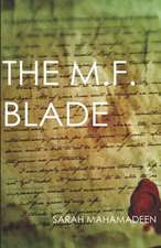 The M.F. Blade