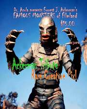 Dr. Acula Presents Forrest J. Ackerman's Famou Monsters of Filmland Vol. 2