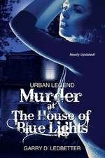 Urban Legend, Murder at the House of Blue Lights