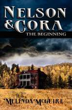 Nelson and Cora - The Beginning