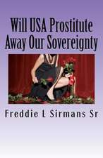 Will USA Prostitute Away Our Sovereignty