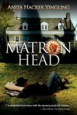 Matron Head
