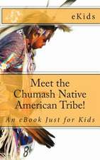 Meet the Chumash Native American Tribe!