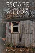 Escape Through the Window
