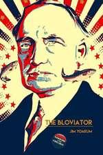 The Bloviator