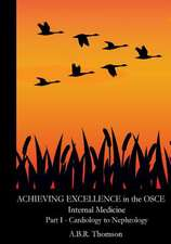 Achieving Excellence in the OSCE - Part One