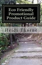 Eco Friendly Promotional Product Guide