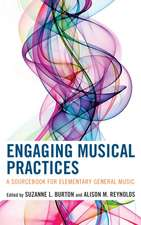 ENGAGING MUSICAL PRACTICES A SCB