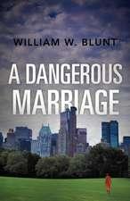 A Dangerous Marriage
