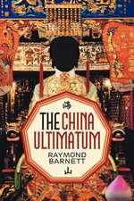 The China Ultimatum