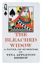 The Bleached Widow