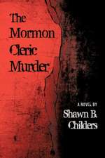 The Mormon Cleric Murder