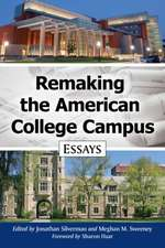 Remaking the American College Campus
