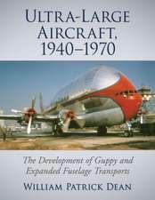 Dean, W:  Ultra-Large Aircraft, 1940-1970