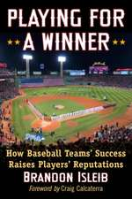 Playing for a Winner:  How Baseball Teams' Success Raises Players' Reputations