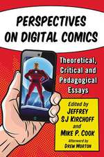 Perspectives on Digital Comics: Theoretical, Critical and Pedagogical Essays