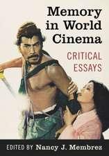 Memory in World Cinema: Critical Essays