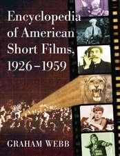 ENCYCLOPEDIA OF AMERICAN SHORT FILMS 19