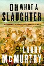 Oh What a Slaughter:  1846--1890