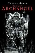 The Last Archangel