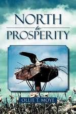 North to Prosperity