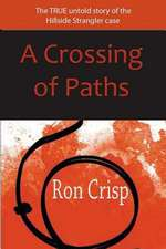 A Crossing of Paths