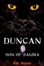 Duncan, Son of Sagira