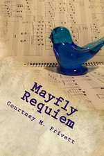 Mayfly Requiem