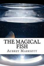 The Magical Fish