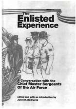 The Enlisted Experience