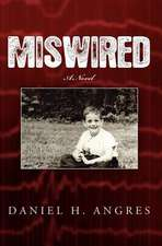 Miswired
