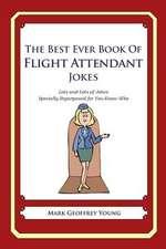 The Best Ever Book of Flight Attendant Jokes