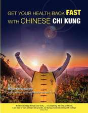 Get Your Health Back Fast with Chinese Chi Kung.