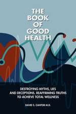 The Book of Good Health --