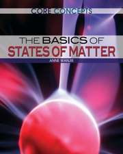 The Basics of States of Matter