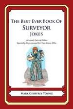 The Best Ever Book of Surveyor Jokes