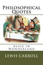 'Alice in Wonderland' Philosophical Quotes