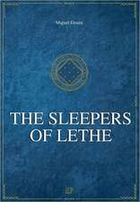 The Sleepers of Lethe