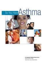 So You Have Asthma