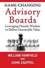 Game-Changing Advisory Boards