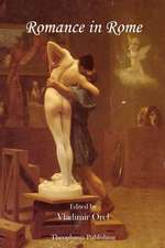 Romance in Rome Selections from Catullus, Tibullus, and Ovid