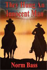 They Hung an Innocent Man:  The Gentry Brothers