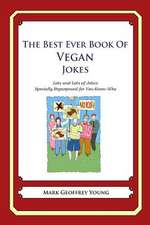 The Best Ever Book of Vegan Jokes